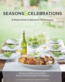 Seasons & Celebrations: A Market-Fresh Cookbook for All Occasions by Jill Melton