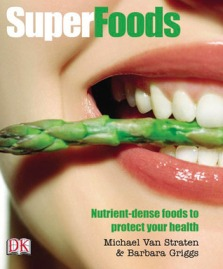 SuperFoods by Michael van Straten & Barbara Griggs